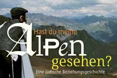 """Die Ausstellung """"Hast Du meine Alpen gesehen?"""""""