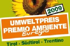 Der von den italienischen und österreichischen Ländern Trentino, Südtirol und Tirol ausgeschriebene EUREGIO-Umweltpreis wurde dieses Jahr zum ersten Mal verliehen