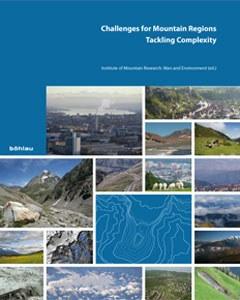 Die Publikation zeigt anhand von ausgewählten Regionen zukünftige Herausforderungen von Berggebieten auf.