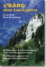 Publikation z'Bärg Wege zum Alpkäse