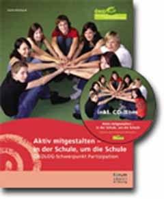 Aktiv mitgestalten - in der Schule