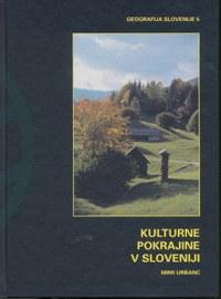 Slovenische Kulturlandschaft