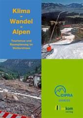 Klima – Wandel – Alpen