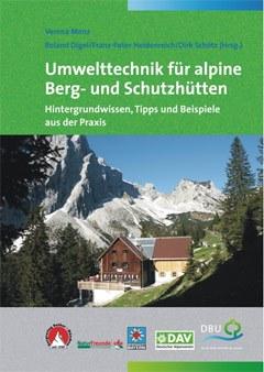 Umwelttechnik für alpine Berg- und Schutzhütten