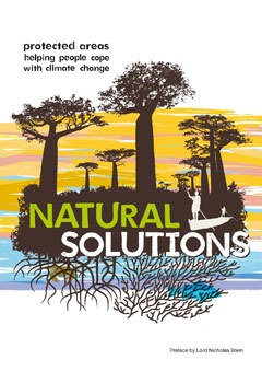 Natural Solutions - Protected areas helping people cope with climate change