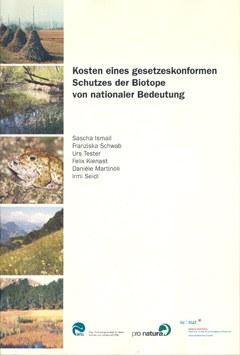 Kosten eines gesetzeskonformen Schutzes der Biotope von nationaler Bedeutung