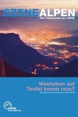 Szene Alpen Nr. 93: Wachstum auf Teufel komm raus?