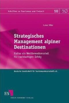 Strategisches Management alpiner Destinationen