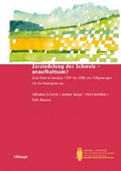 Zersiedelung der Schweiz