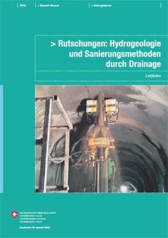 Rutschungen: Hydrogeologie und Sanierungsmethoden durch Drainage