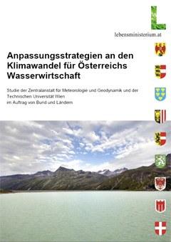 Anpassungsstrategien an den Klimawandel für Österreichs Wasserwirtschaft