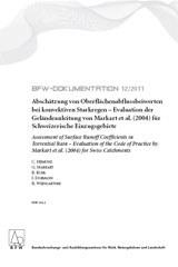 Abschätzung von Oberflächenabflussbeiwerten bei konvektiven Starkregen - Evaluation der Geländeanleitung von Markart et al. (2004) für Schweizerische Einzugsgebiete