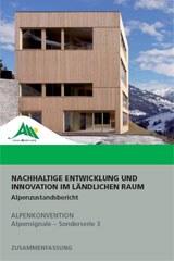 3. Alpenzustandsbericht: Nachhaltige Entwicklung und Innovation im ländlichen Raum