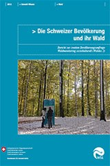 Die Schweizer Bevölkerung und ihr Wald