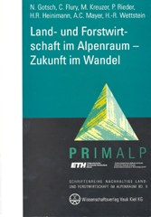 Land- und Forstwirtschaft im Alpenraum - Zukunft im Wandel