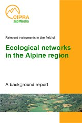 Relevant instruments in the field of Ecological networks in the Alpine region