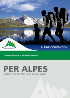 PER ALPES - Discovering the Alps in 20 circular walks