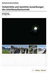 Verkehrliche und räumliche Auswirkungen des Lötschberg-Basistunnels