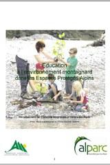 Recueil d'initiatives : l'éducation à l'environnement montagnard dans les espaces protégés alpins