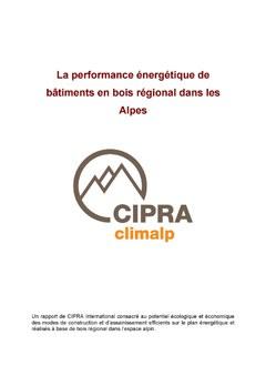 La performance énergétique de bâtiments en bois régional dans les Alpes