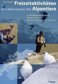 """Cover der Publikation """"Freizeitaktivitäten im Lebensraum der Alpentiere"""""""