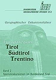 Exkursionsführer Tirol-Südtirol-Trentino Band 2