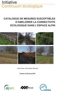 Catalogue de mesures susceptibles d'ameliorer la connecticite ecologique dans l'espace alpin