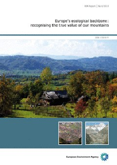 Le montagne quale spina dorsale d'Europa. Il nuovo studio dell'Agenzia europea per l'ambiente (EEA) fornisce un'analisi approfondita della situazione attuale nelle aree montane europee.