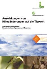 Auswirkungen von Klimaänderungen auf die Tierwelt - derzeitiger Wissensstand, fokussiert auf den Alpenraum und Österreich
