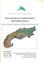 Documentare le Trasformazioni dell'Habitat Alpino