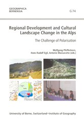 Regional Development and Cultural Landscape Change in the Alps.
