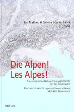 Die Alpen! Les Alpes!