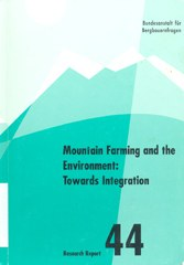 Mountain farming and the environment: towards integration