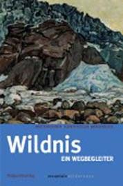 """Buchumschlag """"Wildnis – Ein Wegbegleiter durchs Gebirge"""""""