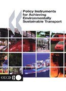 """publikation oecd """"Policy Instruments for Achieving Environmentally Sustainable Transport"""""""