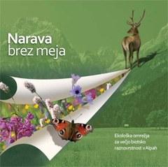 Alpske države lahko z vzpostavitvijo ekoloških omrežij naredijo pomembni korak za ohranitev biotske raznovrstnosti v Alpah.